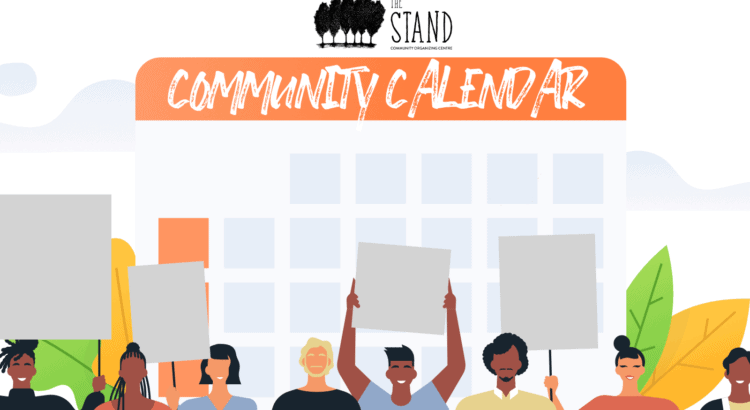 The Stand Community Activism and Organizing Calendar