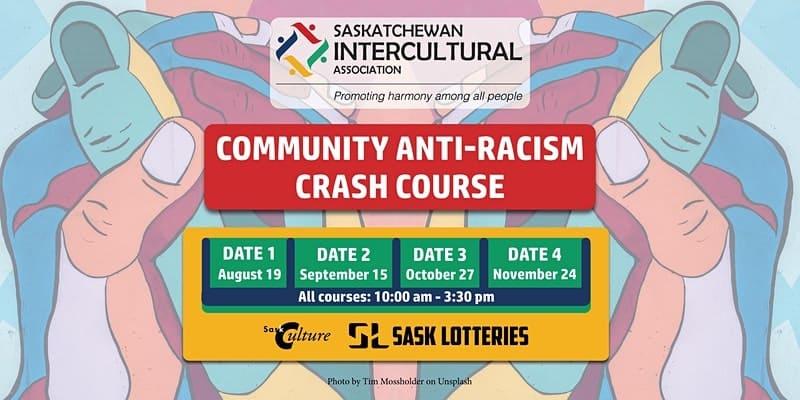 Saskatchewan Intercultural Association Community Anti-Racism Crash Course